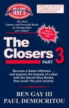 The Closers - Part 3 - The Closers, #3 ebook by Paul Democritou, Ben Gay III