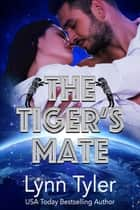 The Tiger's Mate ebook by Lynn Tyler