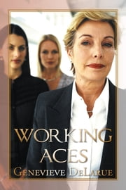 Working Aces ebook by Genevieve DeLarue