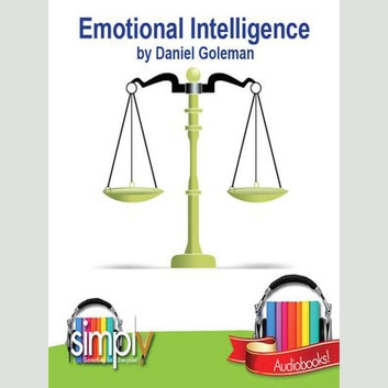 Emotional Intelligence: What Makes a Leader? audiobook by Daniel Goleman