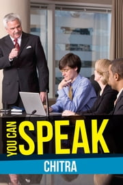 You Can Speak ebook by Chitra