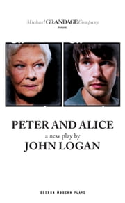 Peter and Alice ebook by John Logan