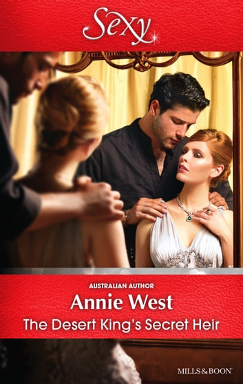 The Desert King's Secret Heir 電子書 by Annie West