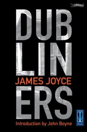 Dubliners ebook by James Joyce,John Boyne
