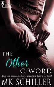 The Other C-Word ebook by MK Schiller