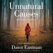 Unnatural Causes - A Dr. Katie LeClair Mystery audiobook by Dawn Eastman