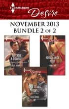 Harlequin Desire November 2013 - Bundle 2 of 2 - An Anthology ebook by Jules Bennett, Sara Orwig, Paula Roe