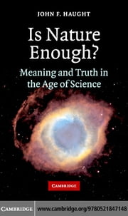 Is Nature Enough? ebook by Haught, John F.