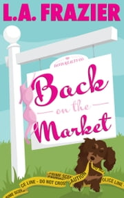 Back on the Market ebook by L.A. Frazier