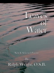 Leaves of Water ebook by Father Ralph Wright, OSB