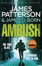 Ambush - (Michael Bennett) ebook by James Patterson