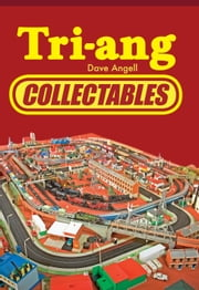 Tri-ang Collectables ebook by Dave Angell