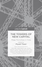 The Towers of New Capital ebook by Dr Piyush Tiwari