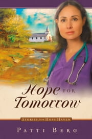 Hope for Tomorrow ebook by Patti Berg