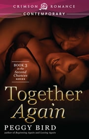 Together Again - Book 3 in the Second Chances series ebook by Peggy Bird