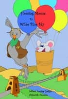 Homing Mouse ebook by Wilde Blue Sky