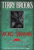 The Sword of Shannara: The Druids' Keep ebook by Terry Brooks
