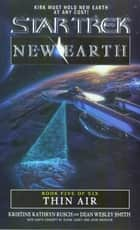 Thin Air - New Earth #5 ebook by Kristine Kathryn Rusch, Dean Wesley Smith