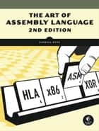 Art of Assembly Language, 2nd Edition ebook by Randall Hyde