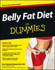 Belly Fat Diet For Dummies ebook by Erin Palinski-Wade