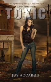 Toxic ebook by Jus Accardo