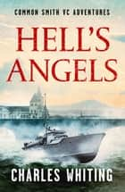 Hell's Angels ebook by Charles Whiting