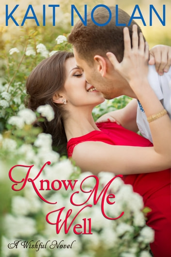 Know Me Well - A Small Town Southern Romance ebook by Kait Nolan