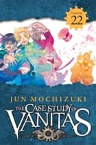 The Case Study of Vanitas, Chapter 22 ebook by Jun Mochizuki