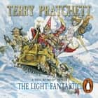 The Light Fantastic - (Discworld Novel 2) ljudbok by Terry Pratchett, Tony Robinson