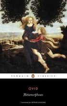 The Metamorphoses eBook by Ovid