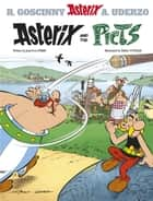 Asterix and the Picts - Album 35 ebook by Jean-Yves Ferri, Didier Conrad