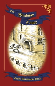 The Windsor Caper ebook by Gerda Weissmann Klein