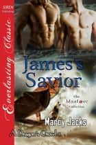 James's Savior ebook by Marcy Jacks