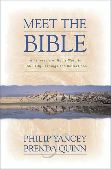 Meet the bible ebook by philip yancey 9780310873174 rakuten kobo meet the bible a panorama of gods word in 366 daily readings and reflections ebook fandeluxe Document