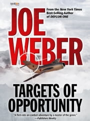 Targets of Opportunity ebook by Joe Weber