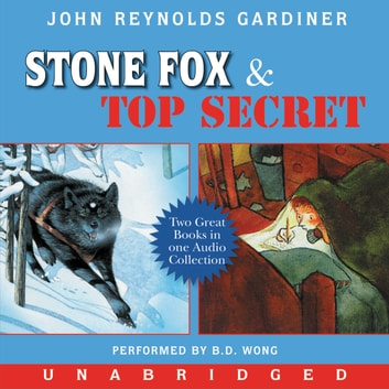 Stone Fox and Top Secret audiobook by John Reynolds Gardiner