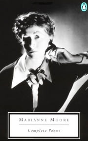 Complete Poems ebook by Marianne Moore