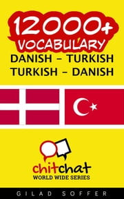 12000+ Vocabulary Danish - Turkish ebook by Gilad Soffer