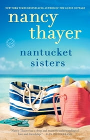 Nantucket Sisters - A Novel ebook by Nancy Thayer
