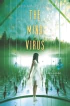 The Mind Virus eBook by Donna Freitas