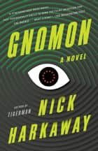 Gnomon - A novel ebook by Nick Harkaway
