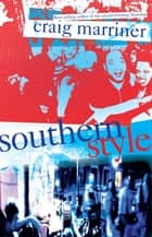Southern Style ebook by Craig Marriner