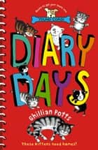 Diary Days eBook by Ghillian Potts