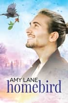 Homebird ebook by Amy Lane
