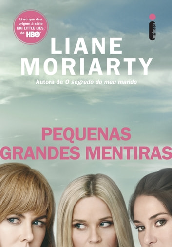 Pequenas grandes mentiras ebook by Liane Moriarty