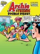 Archie & Friends Double Digest #30 ebook by Archie Superstars
