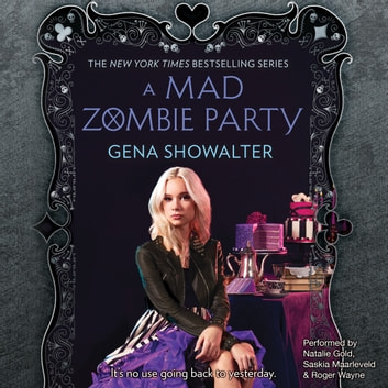 A Mad Zombie Party audiobook by Gena Showalter