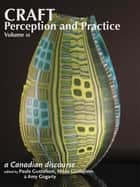 Craft Perception and Practice ebook by Paula Gustafson,Nisse Gustafson