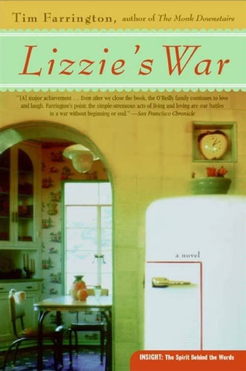 Lizzie's War - A Novel ebook by Tim Farrington