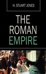 The Roman Empire ebook by H. Stuart Jones
